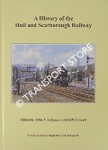 A History of the Hull and Scarborough Railway by ADDYMAN, John & FAWCETT, Bill