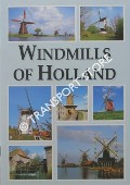 Windmills of Holland by BRAAY, C. P.