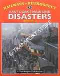 East Coast Main Line Disasters by GRAY, Adrian