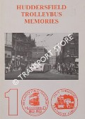 Huddersfield Trolleybus Memories by BEACH, David T.