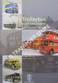 Trolleybuses miniatures, models and the real things by BRUCE, Ashley