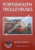 Portsmouth Trolleybuses by BOWLER, David R.