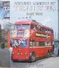 Around London by Trolleybus by TAYLOR, Hugh