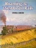 Roaming the West Coast Rails  by CROSS, Derek