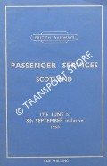 Passenger Services Scotland [Timetable] - 17th June to 8th September 1963 by British Railways Scottish Region