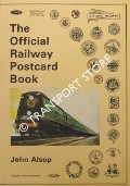The Official Railway Postcard Book by ALSOP, John