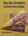 Image of The Rio Grande's La Veta Pass Route - Gateway to the San Luis Valley by RASMUSSEN, Stephen