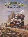 Iron Horses to Promontory by BEST, Gerald M.