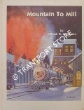 Book cover of Mountain to Mill - The Colorado and Wyoming Railway by McKENZIE, William H.