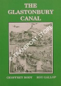 The Glastonbury Canal by BODY, Geoffrey & GALLOP, Roy