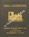 Instructions for Drivers of Small Locomotives [1921] by Andrew Barclay, Sons & Co.