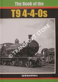 The Book of the T9 4-4-0s by DERRY, Richard