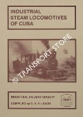 Industrial Locomotives of Cuba by LEACH, G.A.P.
