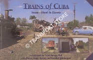 Trains of Cuba - Steam, Diesel & Electric by WOLF, Adolf Hungry