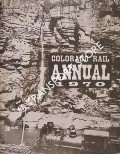 Colorado Rail Annual 1970: Narrow Gauge Transcontinental - Scenic Line of the World / Black Canon Revisited by CHAPPELL, Gordon & HAUCK, Cornelius W.