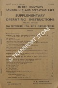 Supplementary Operating Instructions, 29th September 1956 until further notice by British Railways London Midland Operating Area (Midland Division)