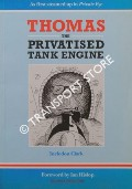 Thomas the Privatised Tank Engine by CLARK, Incledon