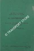 A.C. Electrified Lines - 25 kV A.C. Multiple Unit Trains E.M.U.'s 001 - 0045 Driver's Manual 1963 by British Railways London Midland Region