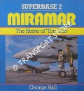 Miramar - The Home of 'Top Gun' by HALL, George