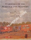 Cabooses of the Norfolk and Western by BOWERS, Robert G. & BREWER, James F.