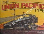 The Union Pacific Type - The story of Union Pacific's 3-cylinder power by KRATVILLE, William W.& BUSH, John E.