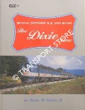 The Dixie Line - Nashville, Chattanooga & St. Louis Railway by CASTNER, Charles B.