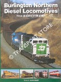 Burlington Northern Diesel Locomotives - Three Decades of BN Power by SCHNEIDER, Paul D.