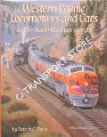 Western Pacific Locomotives and Cars by DORIN, Patrick C.