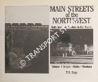 Main Streets of the Northwest - Rails from the Rockies to the Pacific by REPP, T. O.