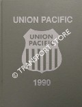 Union Pacific 1990 by COCKLE, George R. & WITHERS, Paul K.