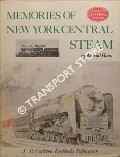 Memories of New York Central Steam by HAAS, Arnold
