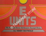 E Units - The Standard Bearer of America's Passenger Trains by MAYWALD, Henry