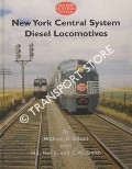 New York Central System Diesel Locomotives by EDSON, William D.; VAIL, H. L. & SMITH, C. M.