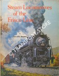Steam Locomotives of the Frisco Line by STAGNER, Lloyd E.