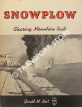 Snowplow - Clearing Mountain Rails by BEST, Gerald M.
