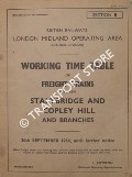 Working Time Table of Freight Trains - Section B - Stalybridge and Copley Hill and branches, 20th September 1954 by British Railways London Midland Operating Area (Central Division)