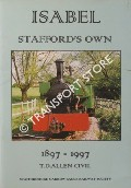 Isabel - Stafford's Own 1897 - 1997 by ALLEN CIVIL, T. D.