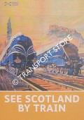 See Scotland by Train by National Museum of Scotland