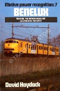 Benelux - Belgium, The Netherlands and Luxembourg Railways  by HAYDOCK, David