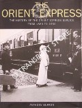The Orient Express - The History of the Orient Express Service from 1883 to  1950 by BURTON, Anthony
