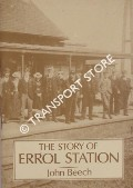 The Story of Errol Station by BEECH, John
