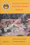 Canada's Operating Electric Railway Museum by HYMERS, L. J.