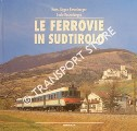 Le Ferrovie in Sudtirolo by ROSENBERGER, Hans Jürgen & Carlo