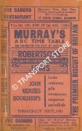 Murray's ABC Time Table for Edinburgh and East of Scotland, 15th June till 2nd Aug. Jan 1964 by Thomas Murray & Co.