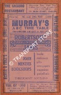 Murray's ABC Time Table for Edinburgh and East of Scotland, 4th until 29th May 1964 by Thomas Murray & Co.