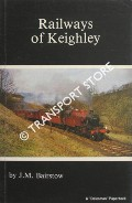 Book cover of Railways of Keighley  by BAIRSTOW, J.M.