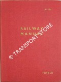 Railway Manual by British Timken Limited
