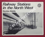 Book cover of Railway Stations in the North West  by BIDDLE, Gordon