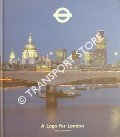 A Logo for London - The London Transport Symbol by LAWRENCE, David