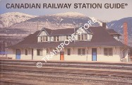 Canadian Railway Station Guide by BALLANTYNE, Bruce (ed.)
